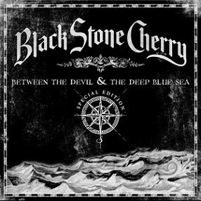 Black stone cherry Between the devil and the deep blue sea