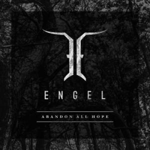 Engel Abandon All Hope