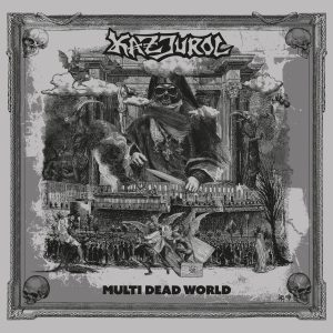 Kazjurol – Multi Dead World