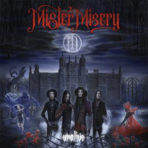 Mister Misery – Unalive